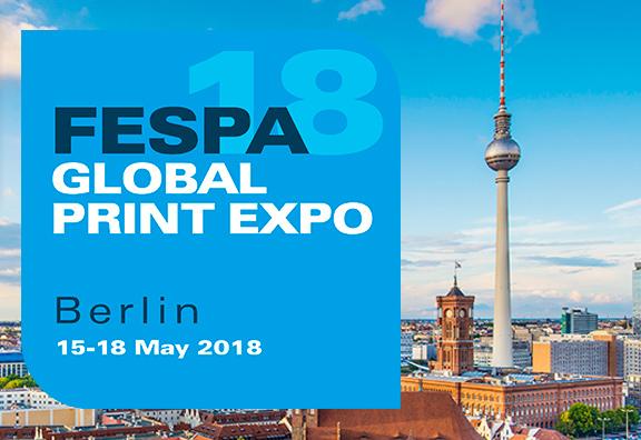FESPA Global Print Expo du 15 au 18 mai 2018 à Berlin